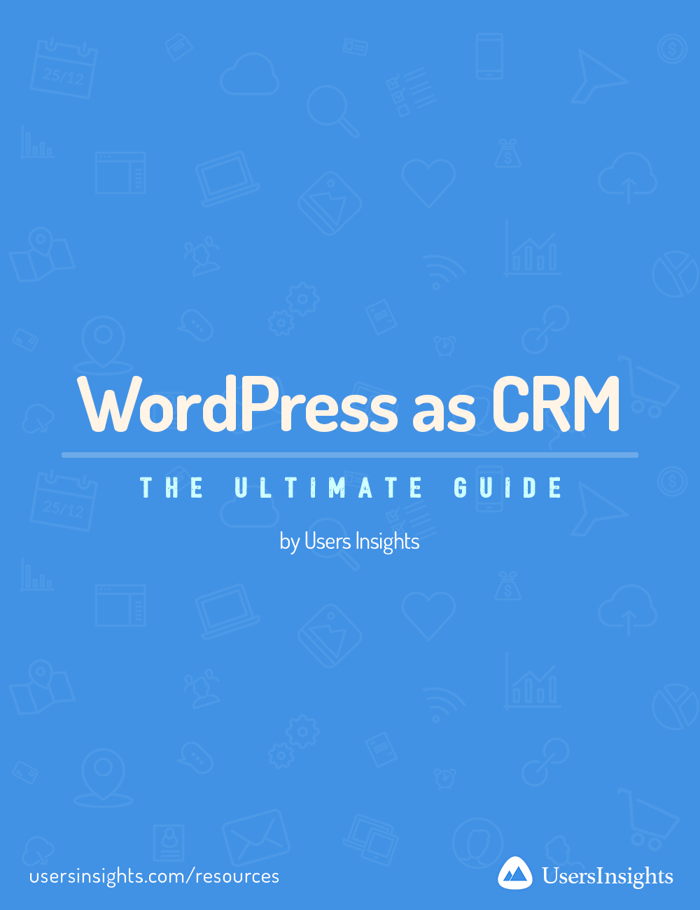 The ultimate guide to using WordPress as CRM system