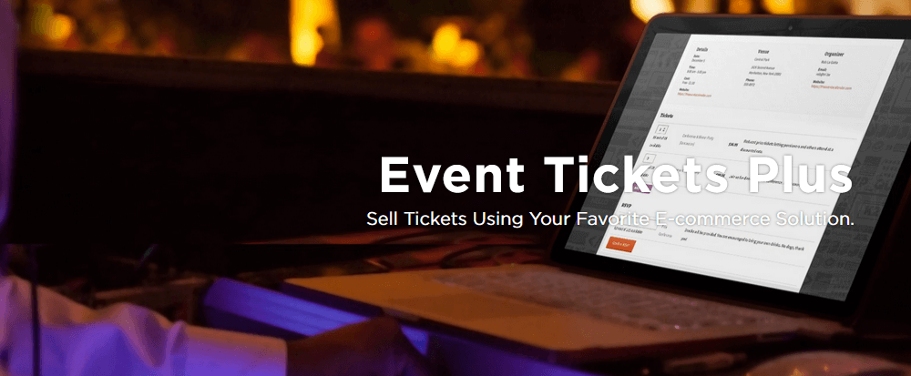 The Event Tickets Plus plugin for WooCommerce Tickets integration